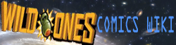 Wild Ones Comic Wiki