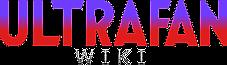 Ultra-Fan Wiki