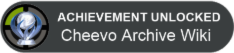 Cheevo Archive Wiki