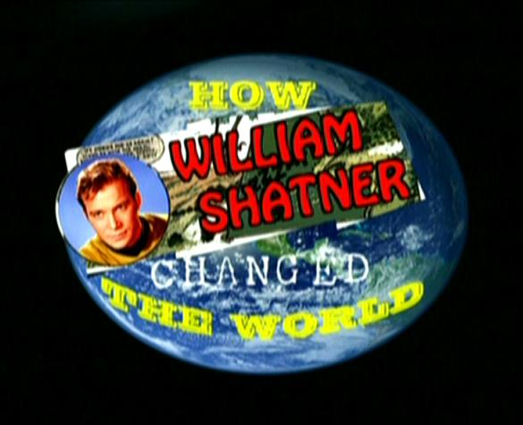 how william shatner changed the world Find great deals for how william shatner changed the world (dvd, 2007) shop with confidence on ebay.