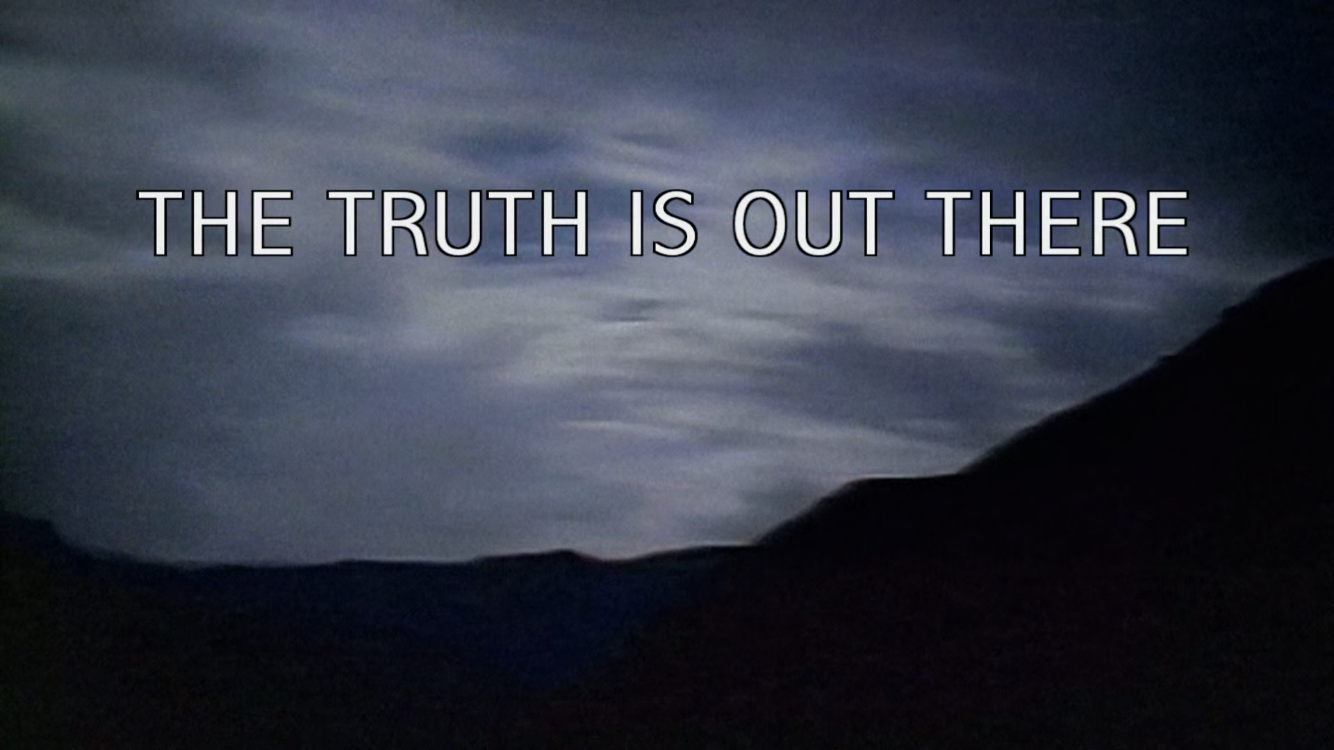The most commonly used tagline of The X-Files episodes X Files Deny Everything