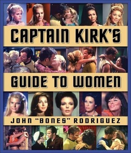 [Image: Captain_Kirk%27s_Guide_to_Women_cover.jpg]