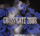 CROSS GATE 2008~chaotic sorrow~