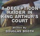A Decepticon Raider in King Arthur's Court