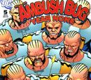 Ambush Bug: Year None Vol 1 5