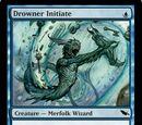 Drowner initiate