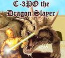 C-3PO the Dragon Slayer