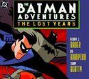 Batman Adventures: The Lost Years Vol 1