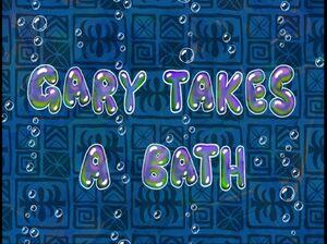 Gary Takes A Bath Transcript Encyclopedia Spongebobia