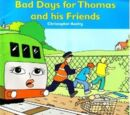 Bad Days for Thomas and his Friends