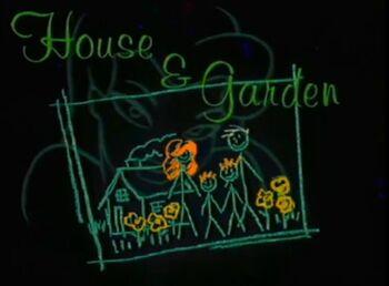 House & Garden