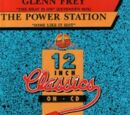 12 Inch Classics On CD: Glen Frey / The Power Station