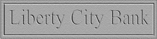 Bank of Liberty of The Liberty City Bank