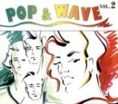 Pop & Wave Vol. 2: More Hits of the 80's