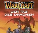 Warcraft Band 01 - Der Tag des Drachen