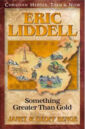 Eric Liddell Something Greater Than Gold.jpg