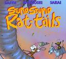 Stupid, Stupid Rat Tails