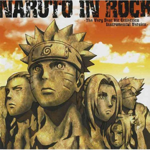 Naruto Instrumental: NARUTO IN ROCK -The Very Best Hit Collection Instrumental