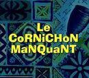 Le Cornichon manquant