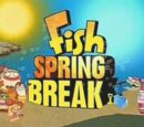 Fish Spring Break