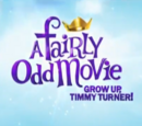 A Fairly Odd Movie: Grow Up, Timmy Turner!