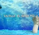 Calvillo, el Súper Pez