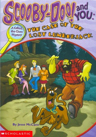 Scooby Doo And You The Case Of The Lost Lumberjack