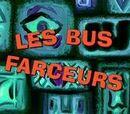 Les Bus farceurs