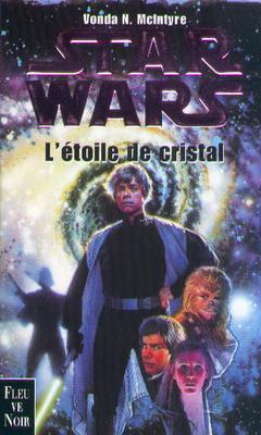 Star wars - L'Étoile de Cristal