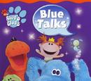 Blue Talks!