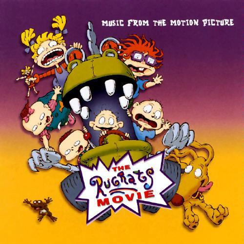 The Rugrats Movie (soundtrack) - Rugrats Wiki