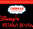 Thomas' Adventures of Disney's Villains Revenge