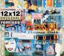 12 x 12 Original Remixes