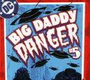 Big Daddy Danger Vol 1 5