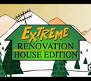 Extreme Renovation: House Edition