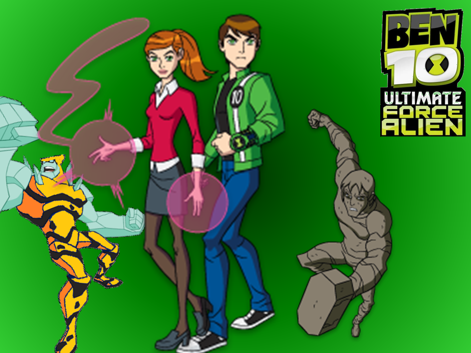 Ben 10 Ultimate Force of Aliens • Comunidad Ben 10 Fanon Wiki