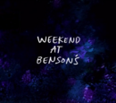 Weekend at Benson's