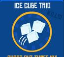 Ice Cube Trio