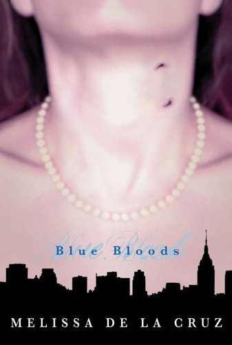 Blue Bloods: by Melissa De la Cruz (2007, Paperback) Like New, read once!