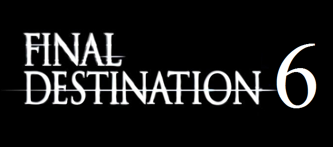 Final destination 6 release date in Sydney
