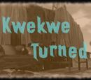 Kwekwe Turned