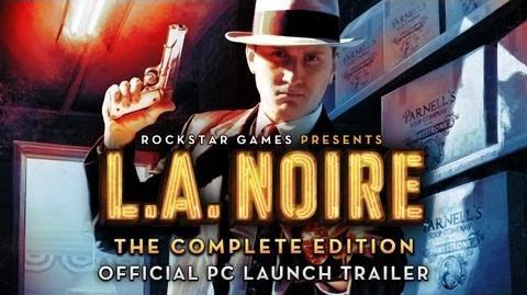 L.A. Noire The Complete Edition Launch Trailer