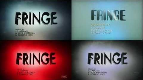 All Fringe 4 Diffrent Intro At Once2