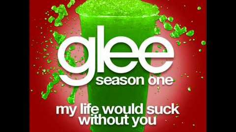 Glee Cast My Life Would Suck Without You full Hq Studio