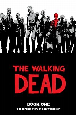 The Walking Dead Book One Walking Dead Wiki Wikia