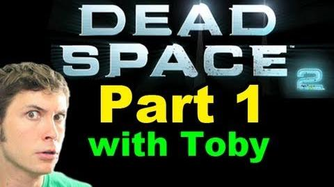 Let's Play Dead Space 2 - I'm Screwed - Part 1