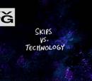Skips contra la Tecnología