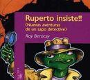 Ruperto insiste!! (Nuevas aventuras de un sapo detective)