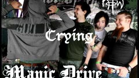 Manic Drive - Crying (HQ)