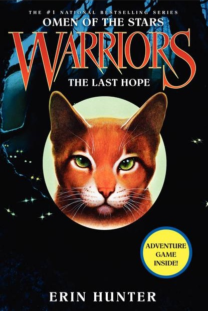 The Last Hope Warrior Cats Wiki Erin Hunter The